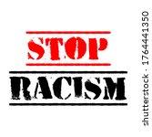 stop racism calligraphy text... | Shutterstock .eps vector #1764441350