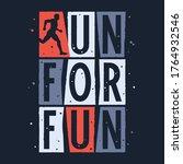 run for fun t shirt design.... | Shutterstock .eps vector #1764932546