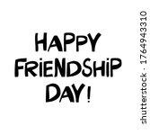 happy friendship day. cute hand ...   Shutterstock .eps vector #1764943310