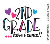 2nd Grade Here  I Come T Shirt...