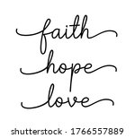 Faith  Hope  Love. Bible ...
