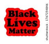 black lives matter text vector...   Shutterstock .eps vector #1767254846