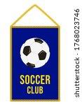 soccer pennant. football flag.... | Shutterstock .eps vector #1768023746
