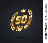 top 50 award emblem. golden... | Shutterstock .eps vector #1768102859