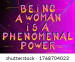 abstract being a woman is a... | Shutterstock .eps vector #1768704023