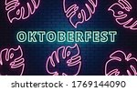 oktoberfest neon signs vector....   Shutterstock .eps vector #1769144090