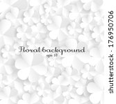 floral background of white... | Shutterstock .eps vector #176950706