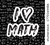 i love math lettering quote ... | Shutterstock .eps vector #1770164486