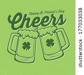 cheers   happy st. patrick's... | Shutterstock .eps vector #177033038