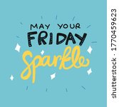 Make Your Friday Sparkle Word...