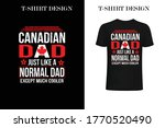 canadian dad just like a normal ... | Shutterstock .eps vector #1770520490