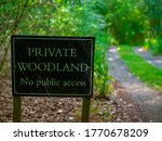 Private Woodland Sign In The...