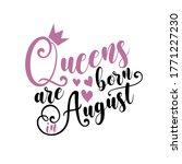 queens are born in august  ...   Shutterstock .eps vector #1771227230