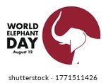 world elephant day. august 12... | Shutterstock .eps vector #1771511426