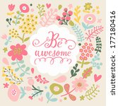 be awesome. stylish floral card ... | Shutterstock .eps vector #177180416