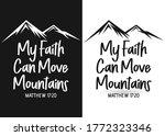 My Faith Can Move Mountains...