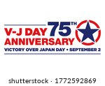 Logo for the V-J Day 75th Anniversary - 2 september 1945, the WII Victory Over Japan Day