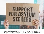 """The Phrase """" Support For Asylu..."""