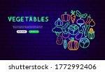 vegetable neon banner design.... | Shutterstock .eps vector #1772992406