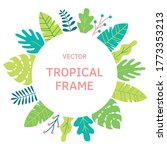 tropical leaves  plants and...   Shutterstock .eps vector #1773353213