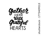 gather here with grateful... | Shutterstock .eps vector #1773409013