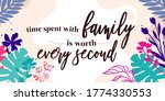 family home quotes time spent... | Shutterstock .eps vector #1774330553