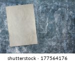 old paper on dirty concrete... | Shutterstock . vector #177564176