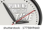 Running Out Of Time Clock Hands ...