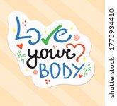 love your body lettering... | Shutterstock .eps vector #1775934410