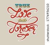 true love lasts forever. hand... | Shutterstock .eps vector #1776956210