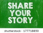 share your story | Shutterstock . vector #177718850