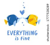 everything is fine  two fishes...   Shutterstock .eps vector #1777528289