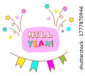 hell yeah. funny handmade... | Shutterstock . vector #1777870946