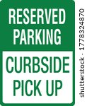 Reserved Parking Curbside Pick...