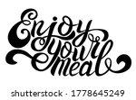 enjoy your meal  handwritten... | Shutterstock .eps vector #1778645249