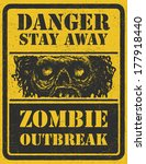 poster zombie outbreak. sign... | Shutterstock .eps vector #177918440