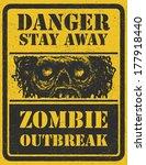 poster zombie outbreak. sign...   Shutterstock .eps vector #177918440