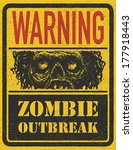 poster zombie outbreak. sign... | Shutterstock .eps vector #177918443