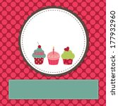 cupcakes on a retro template... | Shutterstock .eps vector #177932960