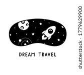 Dream Travel Lettering. Sleep...