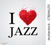 I Love Jazz  Font Type With...