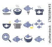 fish meal icons   soup  chowder ... | Shutterstock .eps vector #1780589693