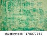 old dirty green plaster walls | Shutterstock . vector #178077956