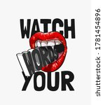 watch your word slogan in red... | Shutterstock .eps vector #1781454896