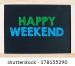 happy weekend concept | Shutterstock . vector #178155290