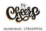 cheers hand drawn lettering... | Shutterstock .eps vector #1781659916