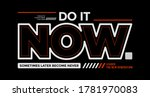 do it now  modern and stylish... | Shutterstock .eps vector #1781970083