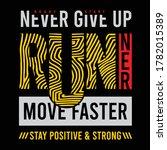 never give up  runner sport... | Shutterstock .eps vector #1782015389