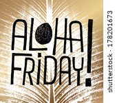 aloha friday    quote... | Shutterstock . vector #178201673
