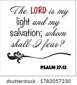 Psalm 27 12   The Lord Is My...